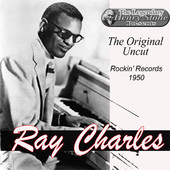 Ray Charles | The Original Uncut 